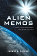 "Thomas N. Hackney's New Book ""Alien Memos: Tidings, Quips and Warnings from Beyond the World"" is a Fascinating Work about Extraterrestrial Communication"