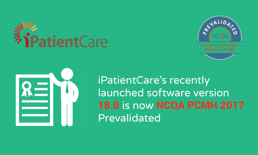 iPatientCare\'s Recently Launched Software Version 18.0 is Now NCQA ...