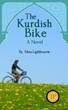 The Kurdish Bike by Alesa Lightbourne, First Prize for General Fiction