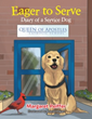 Margaret Peiffer Tells Adventures of Service Dog in Juvenile Tale
