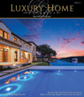 Luxury Home Magazine Launches Robust New Website