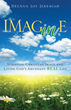 Xulon Press Announces the Release of Imagine By DeeAnn Jeremiah