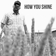 "Whosoever South's Rowdy Eunice Steps to Center Stage with Valentine's Day Single ""How You Shine"""