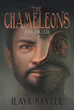 Ilaya Baxter's Novel Speaks About 'The Chameleons Among Us'