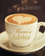 "JonNann West's Newly Released, ""Mom's Advice"", is a Helpful Book for Parents who want to Pass their Knowledge to their Children for their Growth and Well-Being"