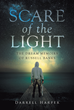 "Darrell Harper's New Book ""Scare of the Light: The Dream Memoirs of Russell Banks"" is An Epic Tale About a Boy's Journey to Save the Realm Plaguing His Dreams"