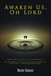 Xulon Press Announces the Release of Awaken Us, Oh Lord by Nestor Kouassi