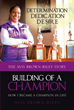 "Avis Brown-Riley's New Book ""Building of a Champion"" Is the Author's Riveting Recounting of Inspiring and Triumphant Moments in Her Life"