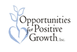 Opportunities for Positive Growth Announces Plans for Leadership Transitions