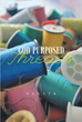 "Vagsta's New Book ""God Purposed Threads"" is a Riveting Account of Faithfulness, and a Means to Discover One's God-given Purpose in Life"
