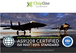 CHIP 1 EXCHANGE USA. INC. ACHIEVES AS9120B CERTIFICATION