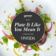 Entrepreneurial Chef Launches National Contest with Oneida to Give One Lucky Winner a Full Tabletop Installation in 2018
