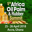 5th Africa Oil Palm & Rubber Summit Draws Plantation Owners, End Users to Ghana this April