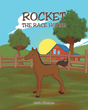 "Author Mark Albertus's Newly Released ""Rocket the Race Horse"" is a Children's Story that Teaches Young Readers to Believe in Themselves"