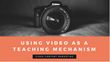 Using Video as a Teaching Mechanism: Shweiki Media Printing Company Presents a New Webinar Featuring Expert Tips for Using Video Marketing to Provide Value to Customers