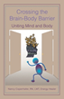 "Nancy Copenhafer Releases, ""Crossing the Brain-Body Barrier"""