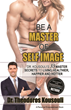 """Be A Master® of Self Image"" Makes it Easier to Lose Weight, Tone up and get Healthy"