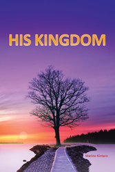 """Author Marino Kintaro's Newly Released """"His Kingdom"""" is the"""