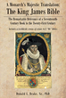 "Donald L. Brake's Newly Released ""a Monarch's Majestic Translation: the King James Bible"" Is an Eye-Opening Book About the Beauty of the 1611 King James Bible"