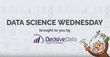 Decisive Data Launches Weekly Data Science Wednesday Video Series