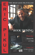 Eric Pikul, Author of A Road Less Travelled, Will Present his New Book in Brooklyn on Thursday March 23rd at COLONY 274 4-7 pm
