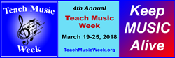 4th Annual Teach Music Week (March 19-25)