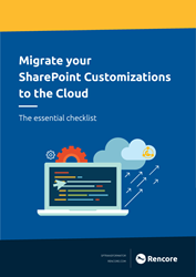 Rencore Whitepaper: Migrating your Customizations to the Cloud - The essential checklist