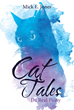 "Author Mick Jones's Newly Released ""Cat Tales: Da Real Pussy"" is a Collection of Stories About the Neighborhood Felines That Brightened the Days of All Who Knew Them"