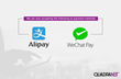 QuadraNet Officially Accepts AliPay and Tencent WeChat Pay As Payment Gateways