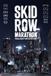 Special Screening of Award-Winning Documentary Skid Row Marathon to be held in Downtown L.A. Ahead of 2018 Los Angeles Marathon