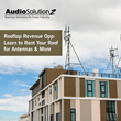 Rooftop Revenue Opp: Learn to Rent Your Roof for Antennas & More: Live webinar by AudioSolutionz