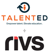 RIVS Partners with TalentEd to Provide Education and Government Groups with Video Interviewing Technology