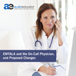 EMTALA and the On-Call Physician, and Proposed Changes: Live Webinar by AudioEducator