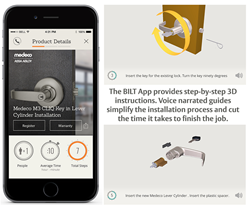 The BILT app is free to download from the Medeco website and is available for both Apple and Android devices.  BILT offers Intelligent Instructions™ for six Medeco products (below). Installers are gently walked and talked through a trouble-free installation, prompting hardware and tools needed for each step. The app is especially helpful for one-time and first-time installations and can also be used to prepare before heading to the job site.