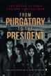 "Brian Painter and Kim Benson's Second Book in The Rising Of Dawn And Her Vampire Crew Series, ""From Purgatory To The President"", is an Otherworldly Tale of Coexistence"