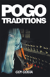 "Author Coy Costa's New Book ""Pogo Traditions"" is a Chilling Tale of Psychopathy Reimagining the Murderous Career of a Notorious Serial Killer as a Brutal Family Affair"