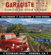 Garagiste Wine Festival Comes to the Heart of Sonoma Wine Country in May: Showcases Over 40 Micro-production Winemakers