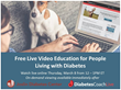 Video Education for Type 2 Diabetes Patients and Caregivers Available Through DiabetesCoachLive.com