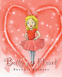 "Brandie Bridges's Newly Released ""Betty's  Heart"" is the Heartwarming Story of How One Girl Learns the True Meaning of Love"