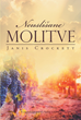 "Author Janis Crockett's Newly Released ""NEUSLIŠANE MOLITVE"" Shares the Tale of a Young Woman Named Amber Lindsey and the Love of Her Life"