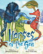 "Patricia Gleichauf's new Book ""Horses of the Sea"" is an Extraordinary Work that Gives Readers a Better Understanding About Seahorses"