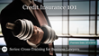 "Financial Poise™ and West LegalEd Center Premiere ""CROSS-TRAINING FOR BUSINESS LAWYERS: Credit Insurance 101,"" a Webinar Airing March 13th at 1pm CST"