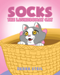 "Debra Steil's New Book ""Socks the Laundromat Cat"" is a Lovable Tale of Compassion and Affection Shown by Humans to Animals."