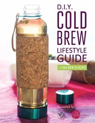 DIY Cold Brew Tea Lifestyle Guide