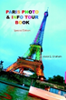 New Tour Book Features Nearly 100 Color Photos of Famous Parisian Attractions