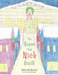 Deborah Newton Announces Release of 'The House That Nick Built'