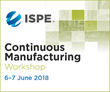 Speakers Announced for 2018 ISPE Continuous Manufacturing Workshop