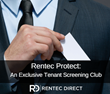 Rentec Protect: New Tenant Screening Program for Property Managers and Landlords