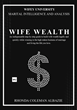 Wife Wealth Book I