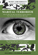 Marital Terrorism : How To Remain Vigilant and Win The War Against Threats To Sustainable Marriage Including The Sexless Marriage, Intimacy Deficits, Vice, Moral Decay and Skin Hunger Book by Rhonda Coleman Albazie